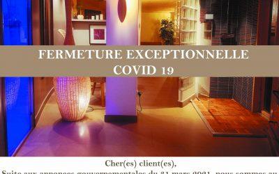 FERMETURE EXCEPTIONNELLE COVID 19